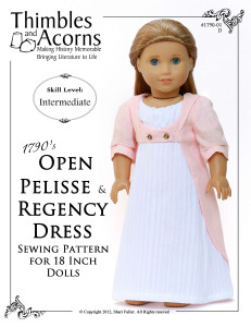"""Want to make a white muslin dress for your doll?  Click Here to find  Thimbles and Acorns  """"Open Pelisse and Regency Dress"""" pattern #1790-01"""